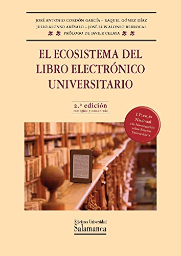 El ecosistema del libro electrónico universitario por José Antonio CORDÓN GARCÍA