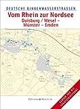 Deutsche Binnenwasserstrassen: Vom Rhein zur Nordsee/Duisburg/Wesel – Münster – Emden: Deutsche Binnenwasserstraßen 5