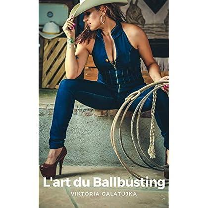 L'art du Ballbusting