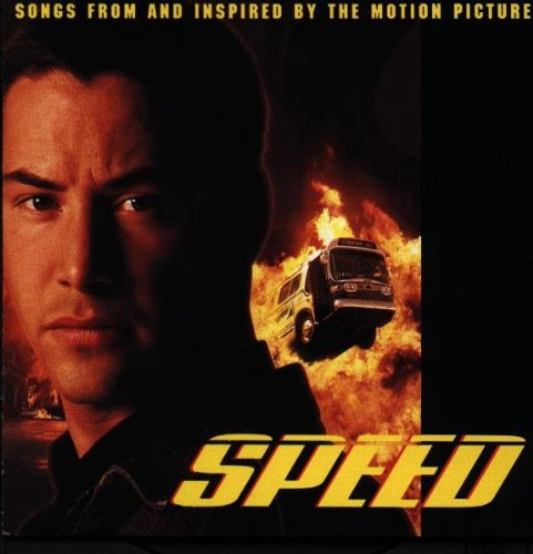 Speed: Songs From and Inspired by the Motion Picture [Import anglais]