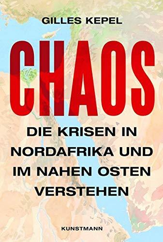 Buchseite und Rezensionen zu 'Chaos: Die Krisen in Nordafrika und im Nahen Osten verstehen' von Enrico Heinemann