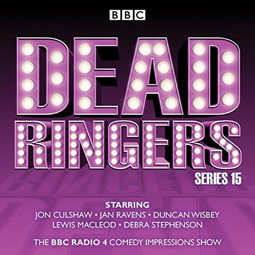 Dead Ringers: Series 15: The BBC Radio 4 impressions show -