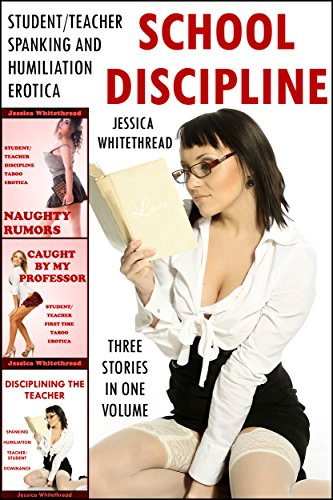 School Discipline Bundle (Student/Teacher Spanking and Humiliation Erotica) (English Edition)