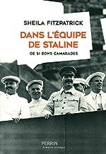 Dans l'équipe de Staline de Sheila FITZPATRICK