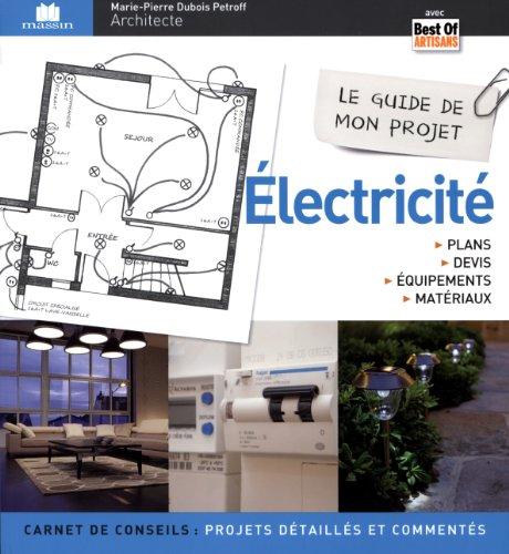 Electricité : Plans, devis, équipements & matériaux