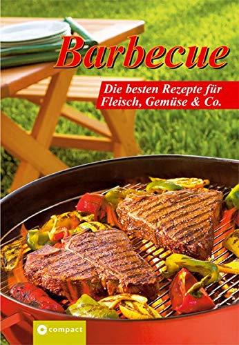 Barbecue. Die besten Rezepte für Fleisch, Gemüse & Co par NA