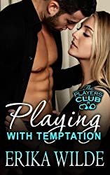 Playing with Temptation (The Players Club) (Volume 1) by Erika Wilde (2015-03-06)