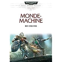 Monde-Machine (Space Marine Battles t. 3) (French Edition)