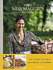 Chez Miss Maggie's Kitchen - Recettes et art de v