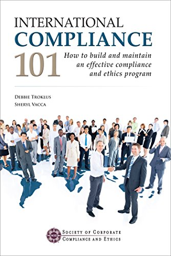 International Compliance 101: How to build and maintain an effective compliance and ethics program Descargar PDF Ahora