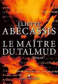 Le Maître du Talmud par Eliette Abecassis