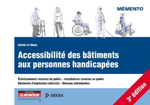 Accessibilité des bâtiments aux personnes handicapées