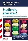 Angela Verse-Herrmann/Dieter Herrmann: Studieren, aber was?