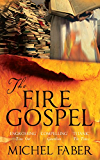 The Fire Gospel (Canongate Myths series Book 12)