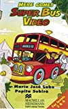 Here comes Super Bus, Level.3+4 : 1 Videocassette [VHS]