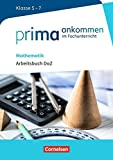 Prima ankommen: Mathematik: Klasse 5-7 - Arbeitsbuch DaZ mit L?sungen