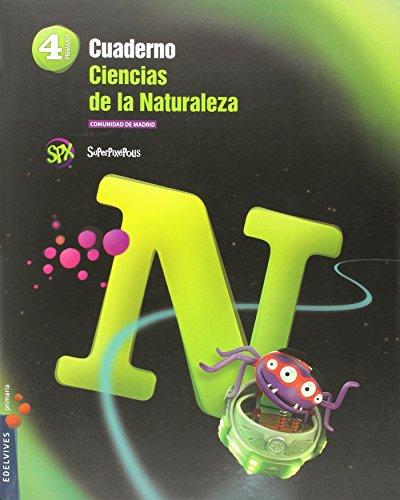 Cuaderno Ciencias de la Naturaleza 4º Primaria-C. de Madrid (Superpixépolis) - 9788426396273 por Ruth Fraile Huertas