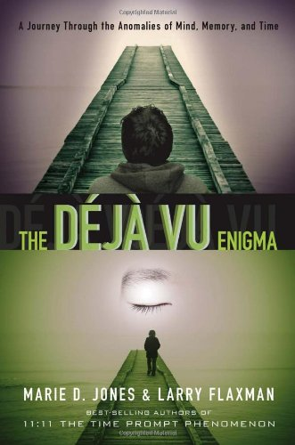 Deja-Vu-Enigma-A-Journey-Through-the-Anomalies-of-Mind-Memory-and-Time