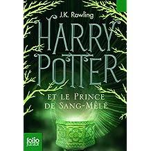 Harry Potter Et le Prince de Sang-Mele (French Edition) by J. K. Rowling (2011-09-01)