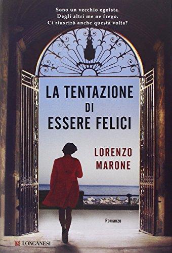 Lorenzo Marone: »La tentazione di essere felici« auf Bücher Rezensionen