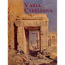 Varia Cybeliana : Tome 1