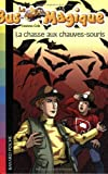 Image de Le Bus Magique, Tome 6 : La chasse aux chauves-souris