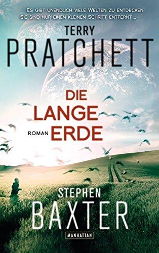 Die Lange Erde: Roman