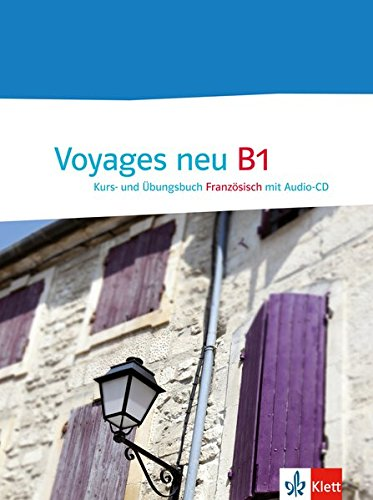 Voyages neu B1: Kurs- und Übungsbuch + Audio-CD