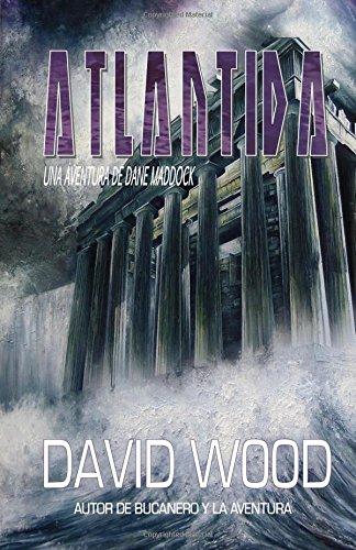 Descargar Libro Libro Atlántida - Una Aventura de Dane Maddock de David Wood