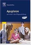 Lernstationen: Apoplexie: Lernzirkel in der Pflegeausbildung - Nikola Steffens