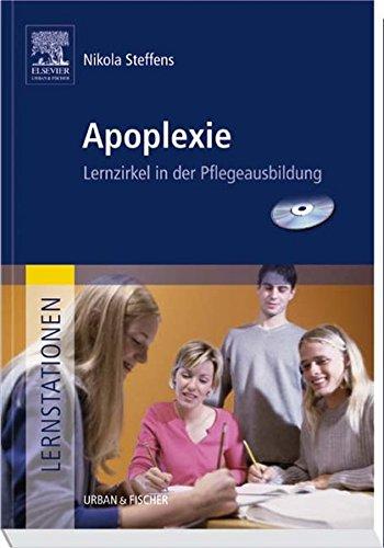 Lernstationen: Apoplexie: Lernzirkel in der Pflegeausbildung