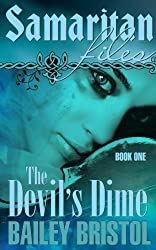 Samaritan Files: The Devil's Dime (The Samaritan Files Book 1)