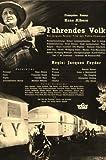 Fahrendes Volk - Hans Albers, Francoise Rosay ... - 30 / 40 er Jahre - Film - Poster - 20 x 30 cm (Reproduktion eines alten Filmplakats)