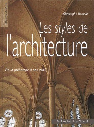 Les styles de l'architecture par Christophe Renault