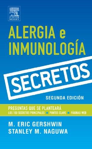 Alergia e inmunología (Serie Secretos) por Eric M. Gershwin