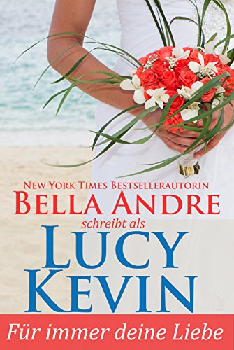 Für immer deine Liebe (Liebesgeschichten von Walker Island, Buch 1) (Walker Liebe)