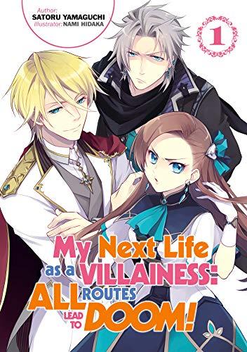 My Next Life as a Villainess: All Routes Lead to Doom! Volume 1 (English Edition) por Satoru Yamaguchi