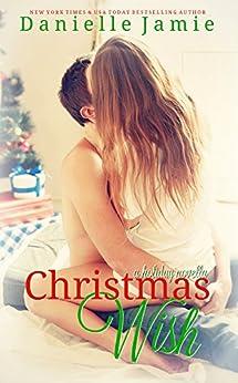 Christmas Wish: A Holiday Novella by [Jamie, Danielle]