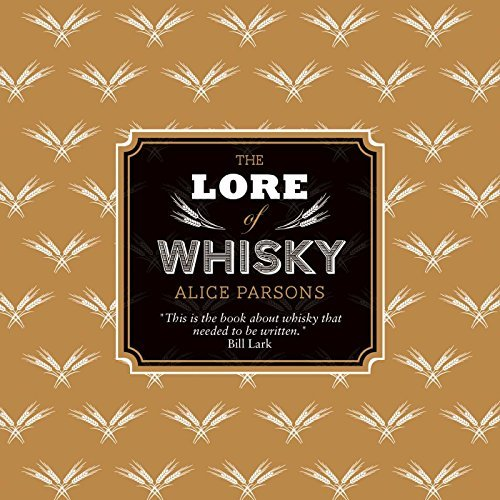 [Lore of Whisky] [By: ] [August, 2013]