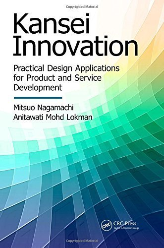 Kansei Innovation: Practical Design Applications for Product and Service Development (Industrial Innovation Series) by Mitsuo Nagamachi (2015-02-02)