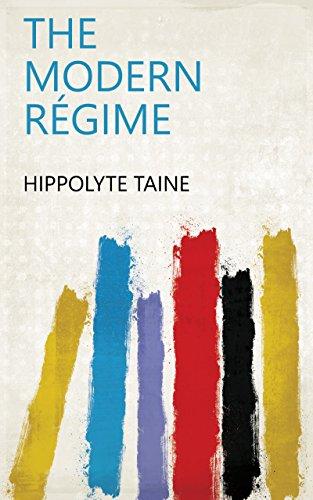 The Modern Régime (English Edition)