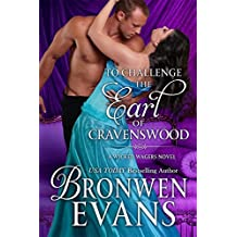 To Challenge the Earl of Cravenswood: Wicked Wagers Trilogy Book #3