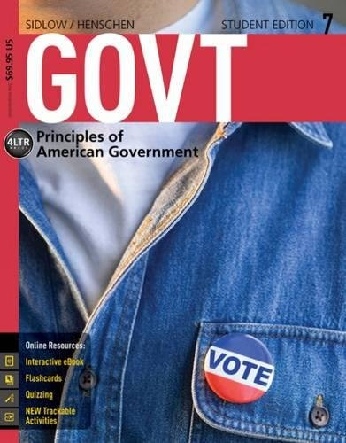 GOVT7 (with CourseMate, 1 term (6 months) Printed Access Card) (New, Engaging Titles from 4ltr Press)