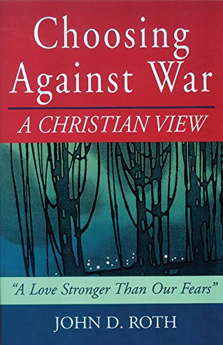 choosing-against-war-a-christian-view