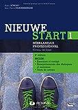 Nieuwe start 1 - Néerlandais professionnel Niveau de base