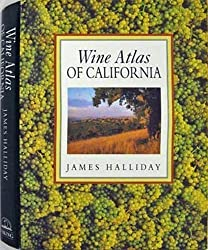 The Wine Atlas of California by James Halliday (1993-10-01)