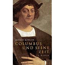 Columbus und seine Zeit