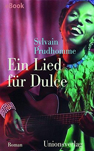 Download Ein Lied für Dulce: Roman