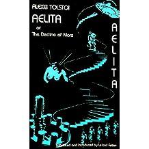 Aelita, Or, the Decline of Mars