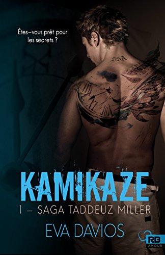 Kamikaze (tome 1 Saga Taddeuz Miller) de Eva Davios 2017